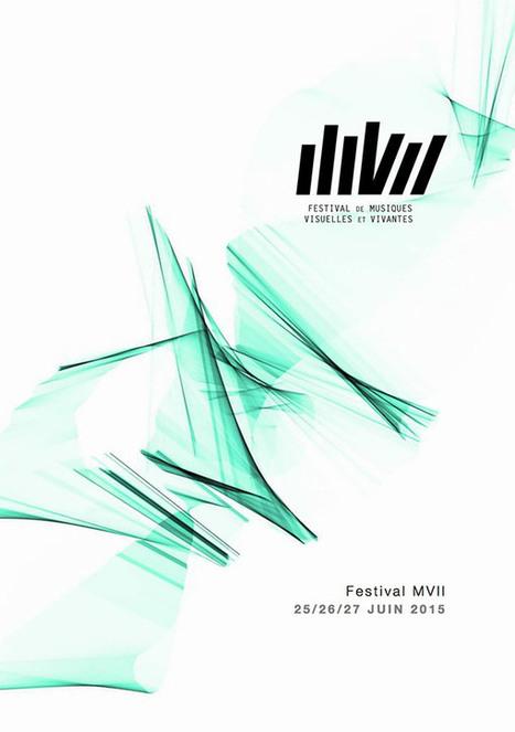 Festival MVII Musique Visuelle   Festivals Audiovisuels VJing   Scoop.it