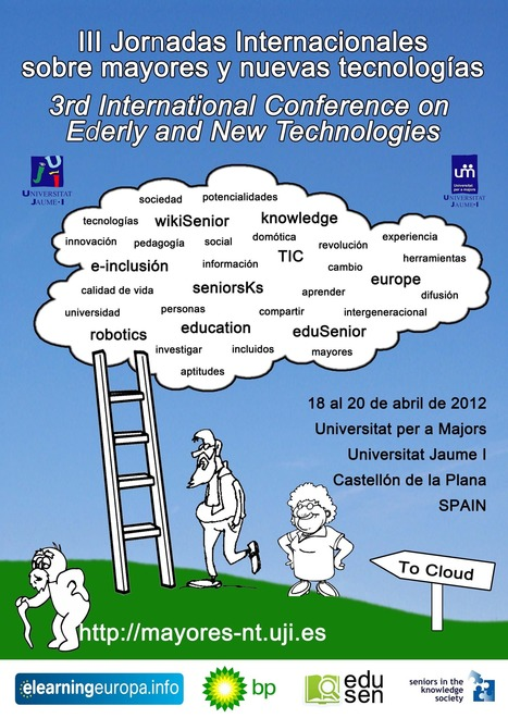 III International conferences on Elderly and New Technologies in | Open Flexible and E-Learning Knowledge Base | Scoop.it
