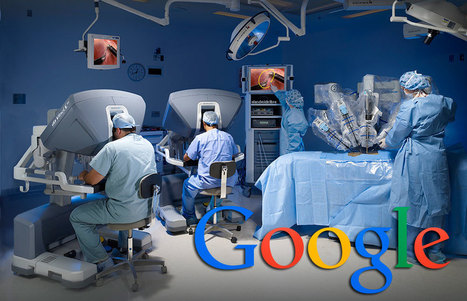 Google entrará en la medicina fabricando robots quirúrgicos | I didn't know it was impossible.. and I did it :-) - No sabia que era imposible.. y lo hice :-) | Scoop.it