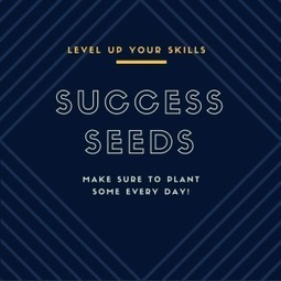 Spring Is the Perfect Time for Planting Success Seeds | Nothing But News | Scoop.it