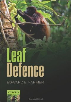 Book: Leaf Defence: Edward E. Farmer - Oxford University Press (2014)   Plants and Microbes   Scoop.it