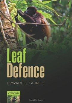 Book: Leaf Defence: Edward E. Farmer - Oxford University Press (2014) | Erba Volant - Applied Plant Science | Scoop.it