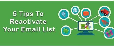 5 Tips To Reactivate Your Email List | AlphaSandesh Email Marketing Blog | best email marketing Tips | Scoop.it