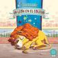 Un león en el colegio, by Lali Rondalla | Español para los más pequeños | Scoop.it