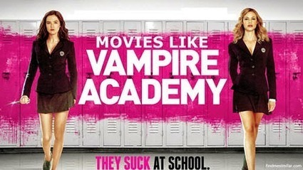 Movies Like Vampire Academy (2014) | Movie Recommendations | Scoop.it