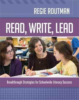 Regie Routman.Read, Write, Lead: Breakthrough Strategies for Schoolwide Literacy Success | AdLit | Scoop.it