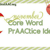 November Core Word PrAACtice Ideas | Communication and Autism | Scoop.it