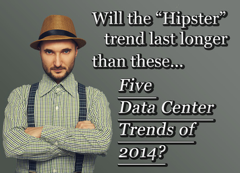 Watch out for five datacenter trends | InterVision Blog | Scoop.it