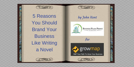 5 Reasons You Should Brand Your Business Like Writing a Novel | Business | Scoop.it