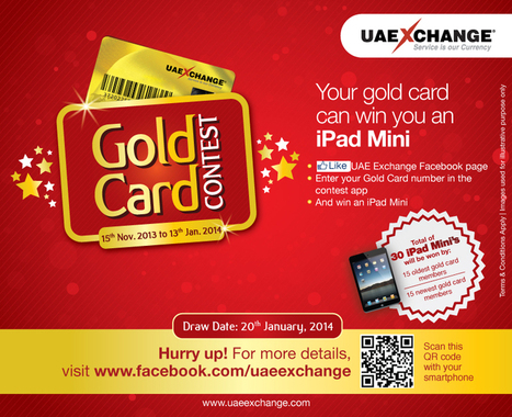 UAE Exchange launches Gold Card Contest – It's raining iPad Minis | UAE Exchange | Scoop.it