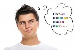 Crowdfunding is Much More than What You Think | Crowdfunding | Scoop.it