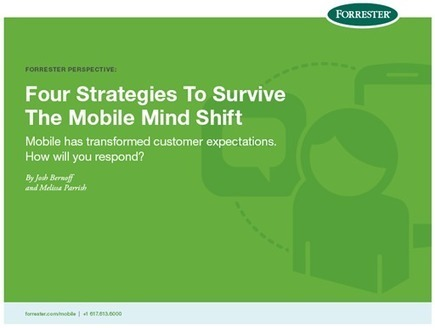 Four Strategies To Survive The Mobile Mind Shift | Forrester Research | Cyrilr's  Digital Innovation & Marketing Selection | Scoop.it