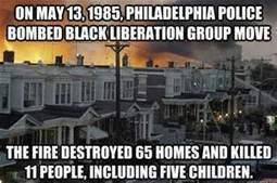 Did You Know:  Philadelphia Bombed A Black Community [VIDEO] | Community Village World History | Scoop.it