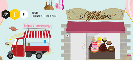 √ Taste 2013 Firenze: Come Ottenere Il Massimo ← | Comunikafood - marketing food 2.0 | Scoop.it
