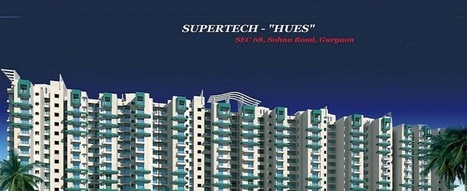 Supertech Hues Gurgaon | Property Solution | Scoop.it