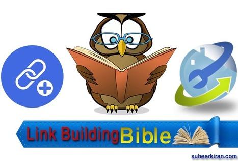 Link Building Guide – The Link Building Bible | Sudheer Kiran | SEO | Scoop.it