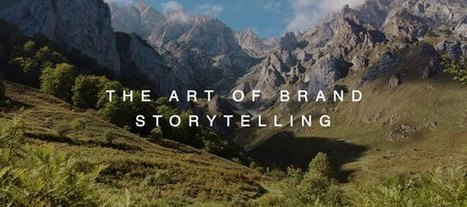 The Art of Brand Storytelling - 5 Examples of Great Storytelling | Digital Storytelling | Scoop.it