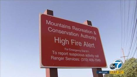Warning signs posted throughout SoCal to help prevent wildfires | Coastal Restoration | Scoop.it