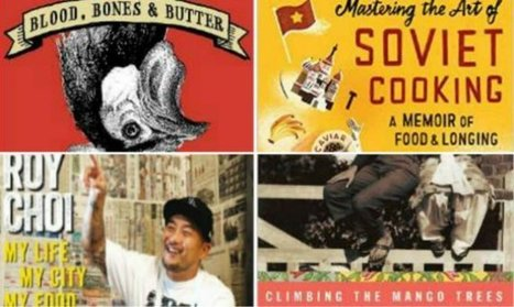 4 Gritty Food Memoirs for Every Traveler | Writing Matters | Scoop.it