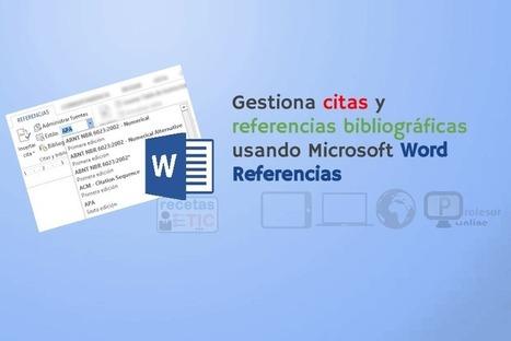 Word Referencias - #RecetasTIC | Profesoronline | Scoop.it