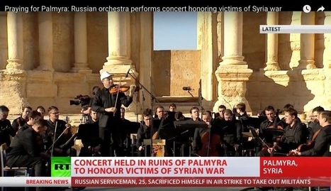 Russia and Syria Use Palmyra as a Stage for Political Theater | Heritage in danger (illicit traffic, emergencies, restitutions)-Patrimoine en danger | Scoop.it