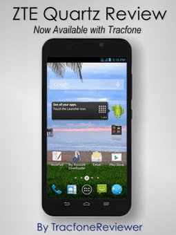 TracfoneReviewer: Tracfone ZTE Quartz Review - Android Smartphone   Tracfone Reviews and Promo Codes   Scoop.it
