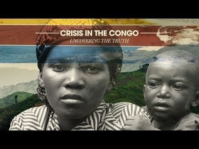 Le Conflit au Congo: La Vérité Dévoilée - Crisis In The Congo: Uncovering The Truth | News of the World | Scoop.it