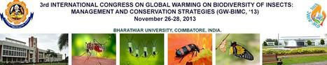 3rd INTERNATIONAL CONGRESS ON GLOBAL WARMING ON BIODIVERSITY OF INSECTS: MANAGEMENT AND CONSERVATION STRATEGIES 2013 | EventM | EventM | Scoop.it