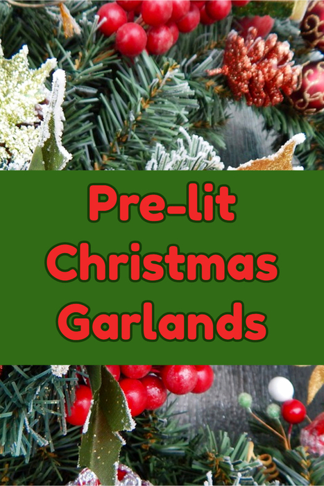 Christmas Garlands Wired and Pre-Lit - Great Gift Ideas | Home and Garden | Scoop.it