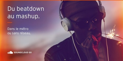 SoundCloud » Bonjour, France. SoundCloud Go is now live. | A Kind Of Music Story | Scoop.it