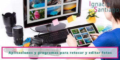30 programas y herramientas para crear, retocar y editar fotos | Las TIC, una herramienta en los Procesos de Aula | Scoop.it