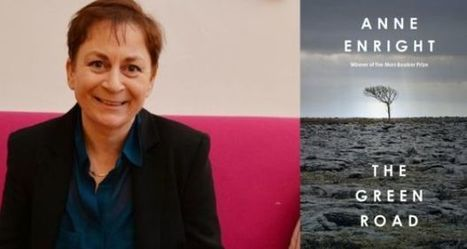 Anne Enright's The Green Road wins top prize at Irish Book Awards | The Irish Literary Times | Scoop.it
