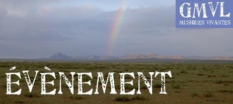 LA MONGOLIE EN ÉCOUTE, GMVL À LYON | DESARTSONNANTS - CRÉATION SONORE ET ENVIRONNEMENT - ENVIRONMENTAL SOUND ART - PAYSAGES ET ECOLOGIE SONORE | Scoop.it
