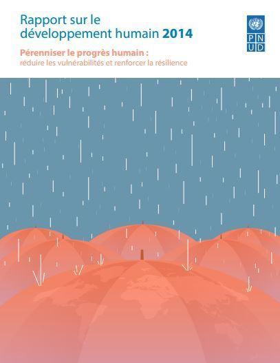 Rapport sur le développement humain 2014 | ISR, DD et Responsabilité Sociétale des Entreprises | Scoop.it