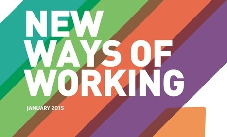 New Ways Of Working: The Way We Work is Changing Forever - The B Team | (e)Books and (e)Resources for Learning & Teaching | Scoop.it