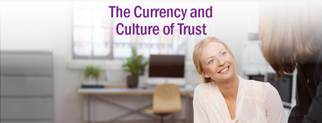 Currency and Culture of Trust: 5 Ways to Improve Trust In the Workplace | SkyeTeam: Leadership-Matters | Scoop.it
