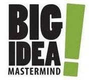 Big Idea Mastermind and Join A Mentor | A Formula For Internet History | Inspired Living App | Scoop.it