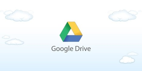 5 ways to get more out of Google Drive   Mobel Media   Alwasat_tech   Scoop.it