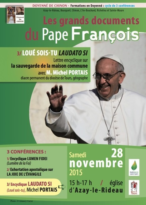 Conférence du doyenné de Chinon : LAUDATO SI | Nouvelles du doyenné et du diocèse | Scoop.it