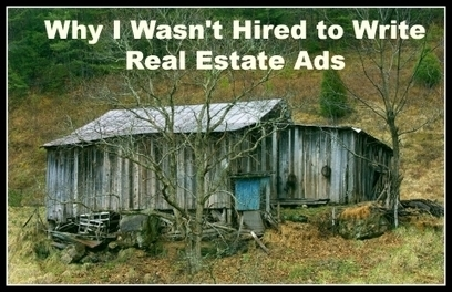 Why I Wasn't Hired to Write Real Estate Ads | Pinterest | Scoop.it