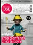 Trop d'enfants chez le psy ?: sommaire du Cercle Psy (magazine psychologie) | Le Cercle Psy | Scoop.it