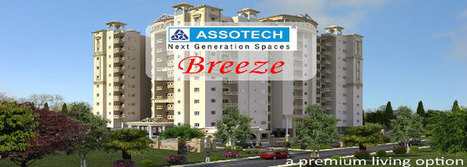 Know Assotech Breeze An Empirical Journey to Incredible Living. | Responsive Web Development Services | Scoop.it