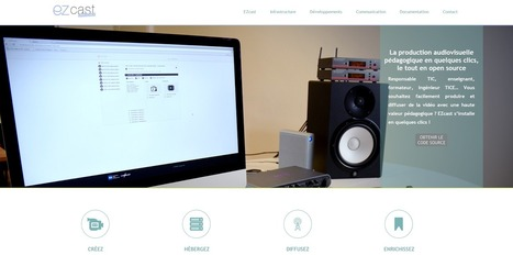 EZcast. Herramienta de código abierto para producción audiovisual educativa | Multimedia (Argentina) | Scoop.it