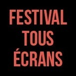 20ème édition du Festival Tous Ecrans | Brand Transmedia | Scoop.it
