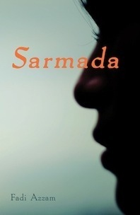 """Sarmada"": The Essential Novel of the Syrian Spring 