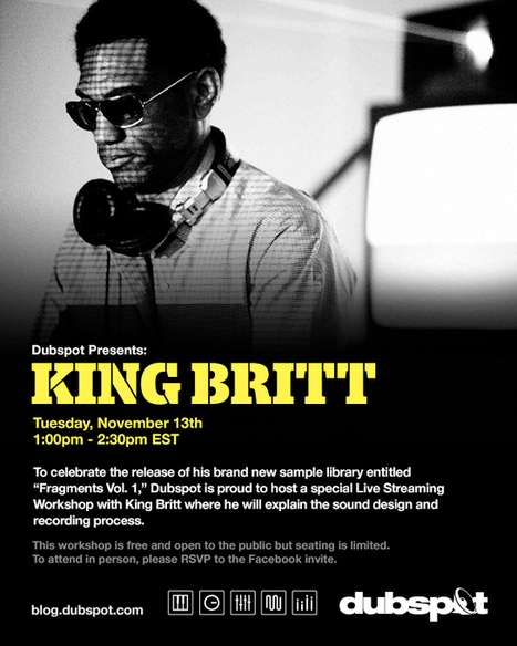 King Britt (Hyperdub, Ghostly, Compost) @ Dubspot: Live Streaming Workshop! 11/13 1PM EST | Dubspot Blog | Share Some Love Today | Scoop.it
