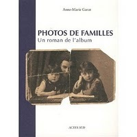 La gazette des ancêtres: Photos de famille : Un roman de l'album | GenealoNet | Scoop.it