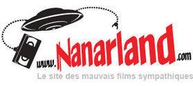 Nanarland le site des mauvais films sympathiques | PIRE DU CINEMA FRANCAIS | Scoop.it