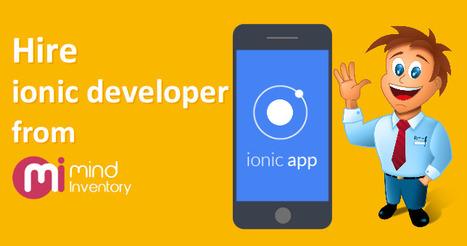 Hire Ionic App Developers India   iPhone Applications Development   Scoop.it