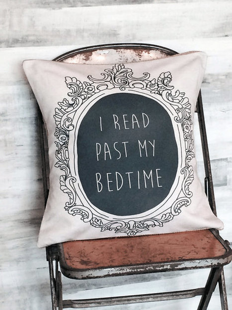 Pillow Cover I Read Past My Bedtime | CLOVER ENTERPRISES ''THE ENTERTAINMENT OF CHOICE'' | Scoop.it